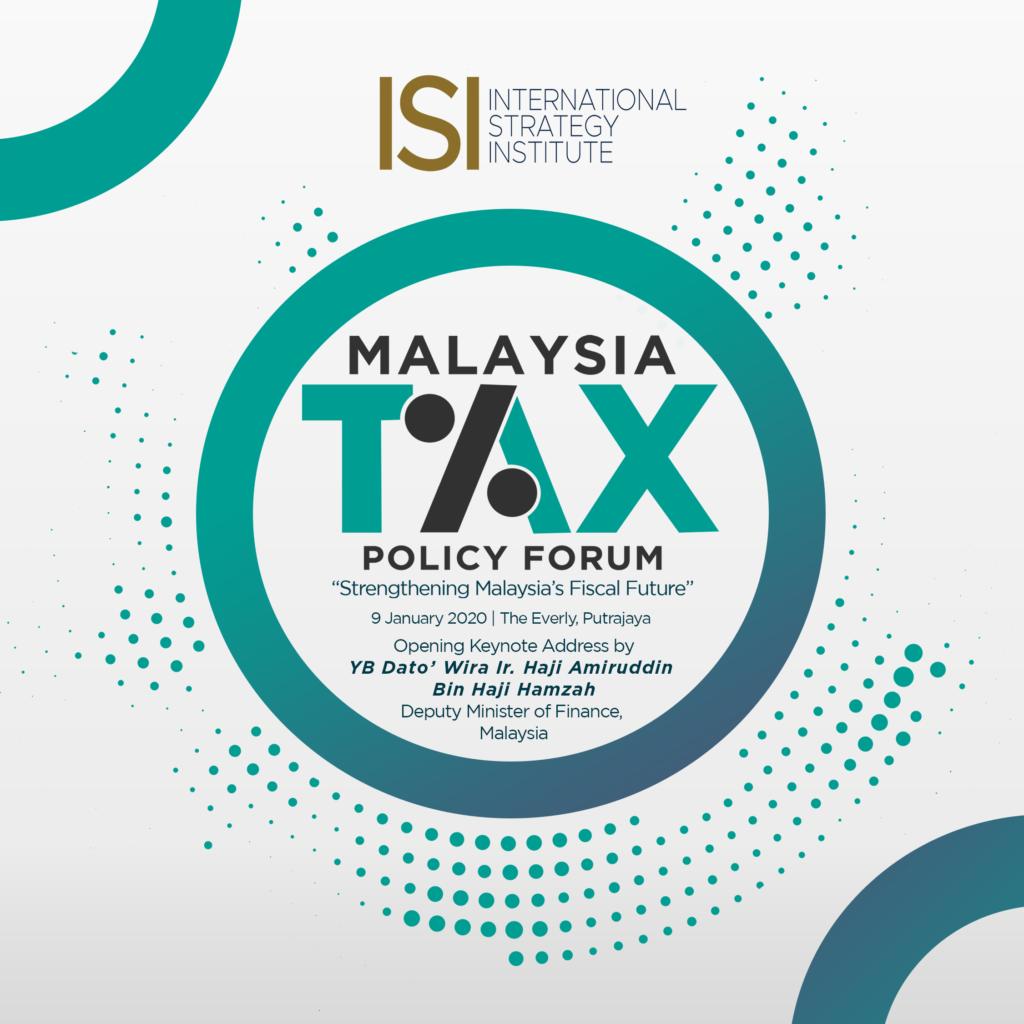 Malaysia Tax Policy Forum International Strategy Institute